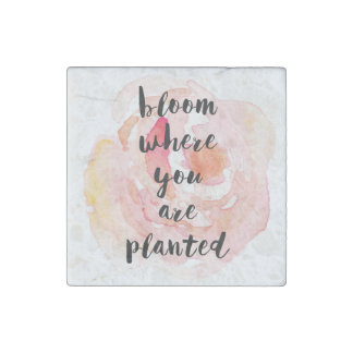 Bloom Where You Are Planted Watercolor Rose Stone Magnet