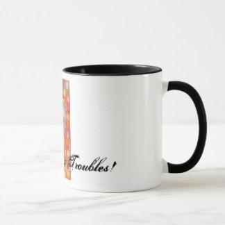 blow away troubles mug