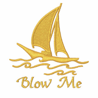 Blow Me Embroidered Shirts