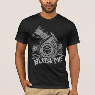 Blow Me (Turbo Car) T-Shirt