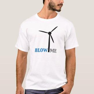 blow me wind turbine T-Shirt
