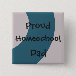 Blue and Gray Proud Homeschool Dad 15 Cm Square Badge