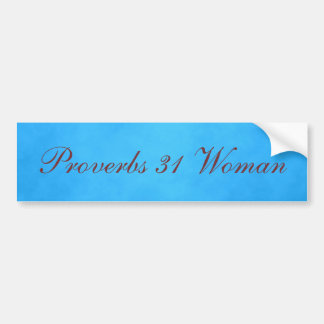 Blue and Pink Proverbs 31 Woman Bumper Sticker