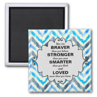 Blue and White Chevron Words of Encouragement Magnet