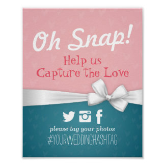 Blue and White Ribbon Oh Snap Hashtag Wedding Sign Poster