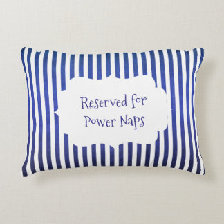 Blue and White Stripes Reserved for Power Naps Decorative Cushion