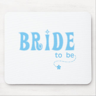 Blue Bride to Be Mouse Mats