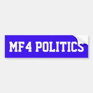 BLUE BUMPER STICKER WITH MF4 POLITICS