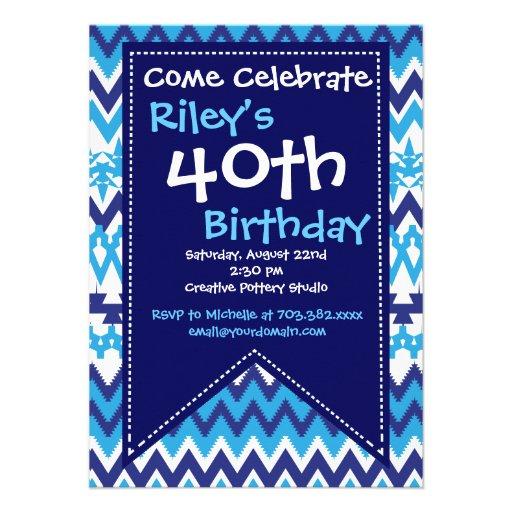Blue Chevron 40th Birthday Party Invitations