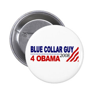Blue Collar Guy 4 Obama Button