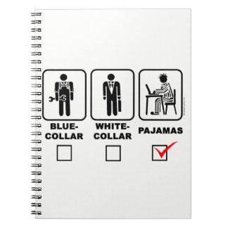Blue-collar, white-collar or pajamas notebook