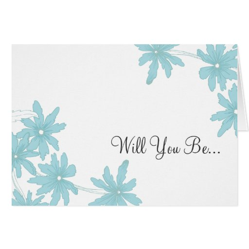 Blue Daisies Will You Be My Bridesmaid Card