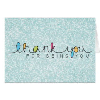 Blue Damask Thank You For Being You Greeting Card