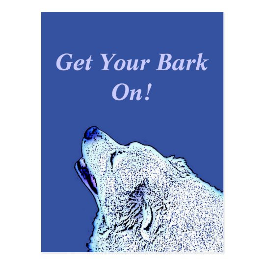 Blue Dog Democrats Get Your Bark On! Post Card