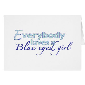 Blue Eyed Girl Card