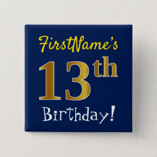 Blue, Faux Gold 13th Birthday, With Custom Name 15 Cm Square Badge