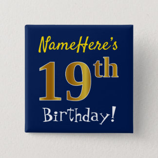Blue, Faux Gold 19th Birthday, With Custom Name 15 Cm Square Badge