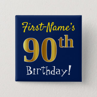Blue, Faux Gold 90th Birthday, With Custom Name 15 Cm Square Badge