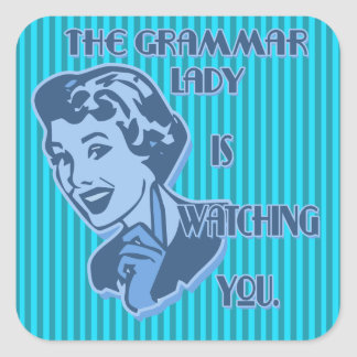 Blue Grammar Lady Watching You Square Stickers