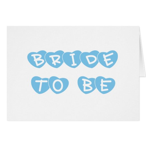 Blue Hearts Bride to Be Card