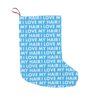 Blue I Love My Hair Bold Text Cutout Small Christmas Stocking