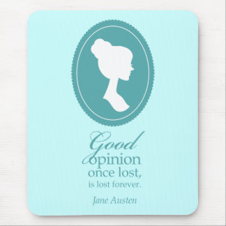 Blue Jane Austen Good Opinion Lost Quote Gift Mouse Pad