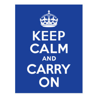 Blue Keep Calm and Carry On Postcard