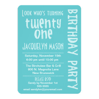 Blue Look Who's Turning 21 Birthday Invitation