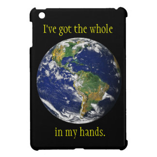 Blue Marble_I've got the whole world in my hands iPad Mini Covers