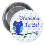 "Blue Owl ""Grandma To Be"" Baby Shower Button"