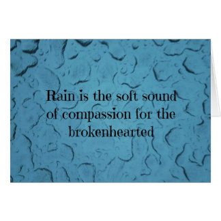 Blue Raindrop Brokenhearted Compassion Quote Card