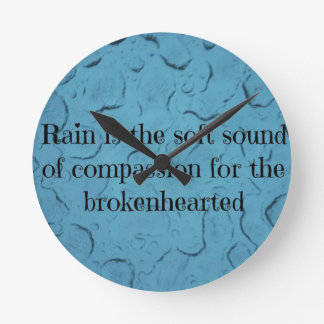Blue Raindrop Brokenhearted Compassion Quote Wall Clock