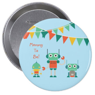 Blue Robot Party Personalized Mommy to Be Button