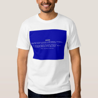 Blue Screen of Death! Tee Shirts