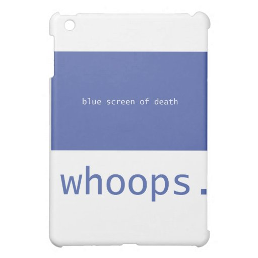 Blue screen of death - whoops! case for the iPad mini