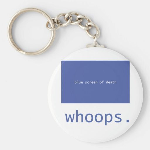 Blue screen of death - whoops! keychain