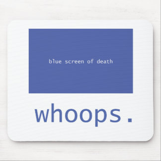 Blue screen of death - whoops! mouse pad