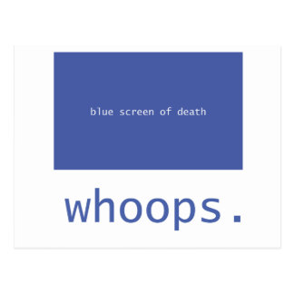 Blue screen of death - whoops! postcard