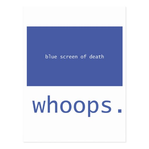 Blue screen of death - whoops! post cards