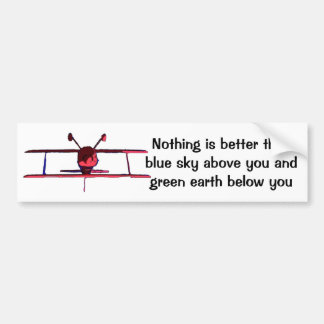 Blue Sky below, green earth above Bumper Sticker