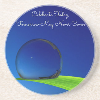 Blue Sky Moon In Dew Drop Celebrate Quote Drink Coaster