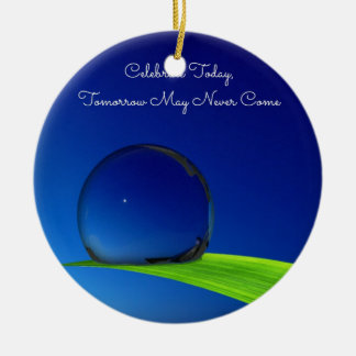 Blue Sky Moon In Dew Drop Celebrate Quote Round Ceramic Decoration