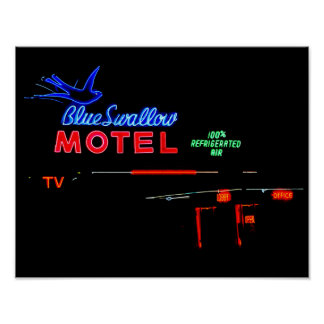 Blue Swallow Motel Neon Sign, Tucumcari, N.M. Poster