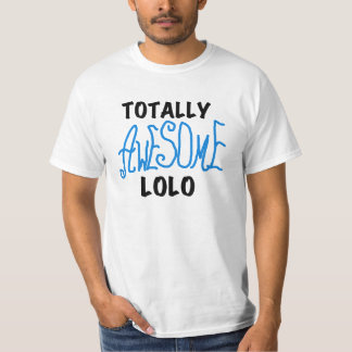 Blue Totally Awesome Lolo T-shirts and Gifts