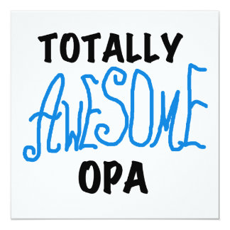 Blue Totally Awesome Opa T-shirts and Gifts Invite