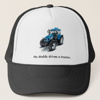 Blue tractor, My daddy drives a tractor. Trucker Hat