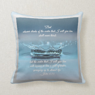 Blue Water Life never thirst Bible Verse John Cushion