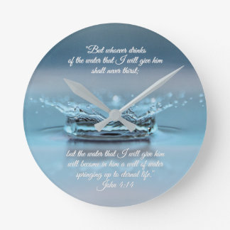 Blue Water Life never thirst Bible Verse John Round Clock