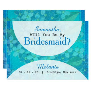 Blue Watercolor Floral Will You Be My Bridesmaid Card