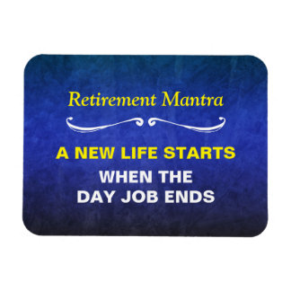 Blue Watercolor Retirement Mantra Magnet